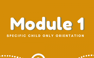 Specific Child Only (SCO) – Orientation Training – Module 1