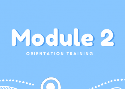 Orientation Training – Module 2