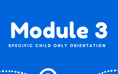 Specific Child Only (SCO) – Orientation Training – Module 3